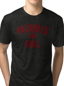 Patriots and Chill Tri-blend T-Shirt