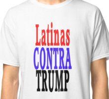 Latinas Contra Trump Classic T-Shirt
