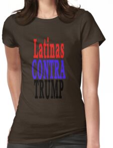 Latinas Contra Trump Womens Fitted T-Shirt