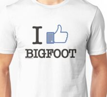 I Like Bigfoot  Unisex T-Shirt