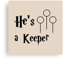 He is a Keeper Canvas Print