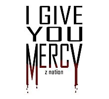 Z Nation: I Give You Mercy Photographic Print
