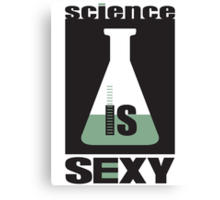 science is sexy Canvas Print