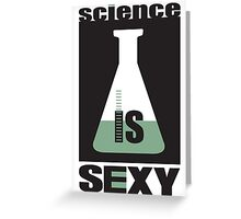 science is sexy Greeting Card