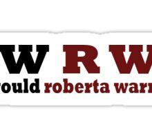 Z Nation: What Would Roberta Warren Do? Sticker