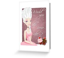 Poster with queen Marie Antoinette and cakes Greeting Card