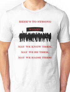 Strong Women Unisex T-Shirt