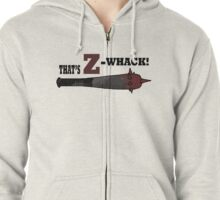 "Z Nation: Z Whacker ""That's Z-Whack!"" Zipped Hoodie"