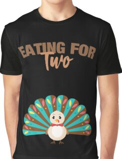 Eating For Two Thanksgiving Maternity Pregnancy Announcement Graphic T-Shirt