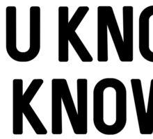Robron | You Know Sticker