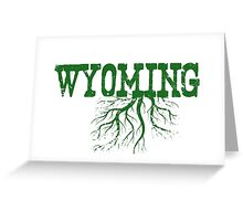 Wyoming State Roots Greeting Card