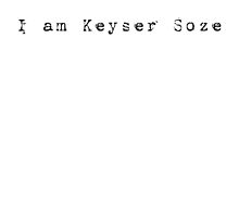 Keyser Soze by Pixie Jones
