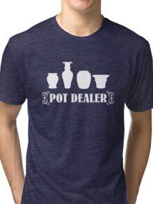 Pot Dealer pottery Tri-blend T-Shirt
