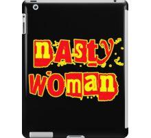 Nasty Woman! iPad Case/Skin