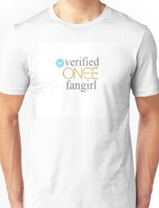 Verified Once Upon A Time Fangirl Unisex T-Shirt
