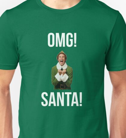 OMG SANTA! Funny Elf Christmas  Unisex T-Shirt