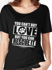 YOU CAN'T BUY LOVE Women's Relaxed Fit T-Shirt