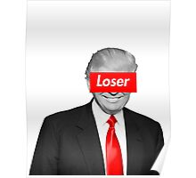 Loser Donald [ black and white ] Poster