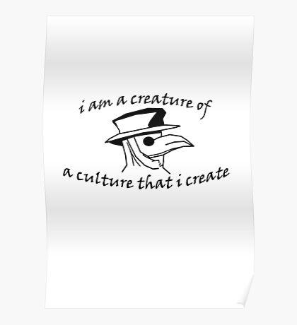 Culture That I Create - Small Design Poster