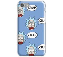 Rick and Morty: Rick Says Crap iPhone Case/Skin