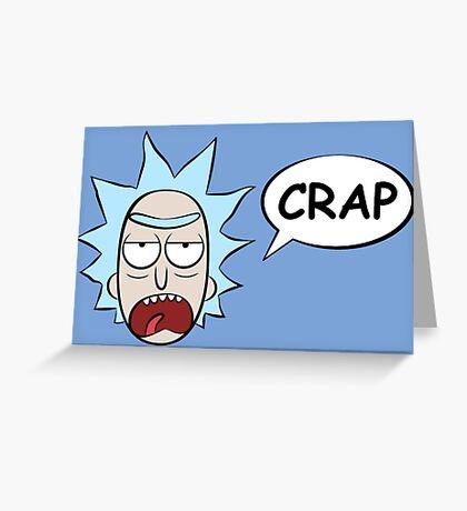 Rick and Morty: Rick Says Crap Greeting Card