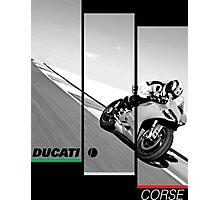 Ducati Corse Photographic Print