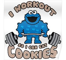 I Workout So I Can Eat Cookies - Cookie Monster Poster