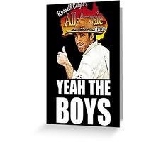 Russell Coight - Yeah Boys Greeting Card