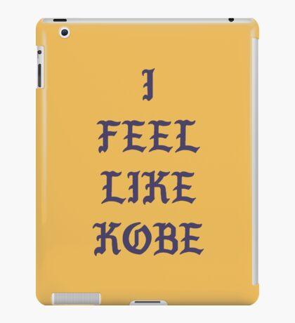I FEEL LIKE KOBE iPad Case/Skin