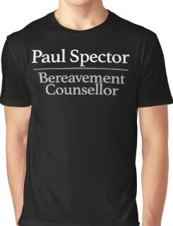 Paul Spector Bereavement Counsellor Graphic T-Shirt