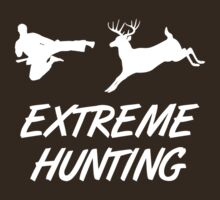 Extreme Hunting Karate Kick Deer by TheShirtYurt