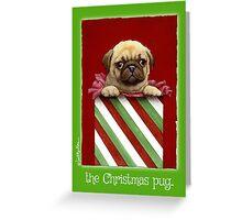 the Christmas pug... Greeting Card