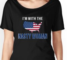 Nasty woman - vote hillary Women's Relaxed Fit T-Shirt