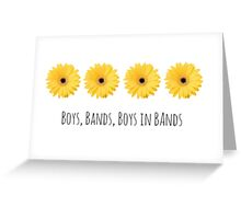 Boy Bands- floral Greeting Card