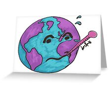 Climate Change - Sick Earth [overflow] [no text] Greeting Card