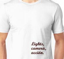Lights, camera, acción {FULL} Unisex T-Shirt