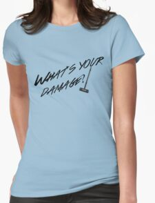 What's Your Damage-Black Womens Fitted T-Shirt