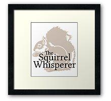 The Squirrel Whisperer  Framed Print