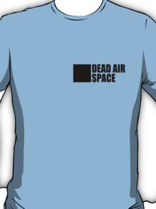 Dead Air Space T-Shirt