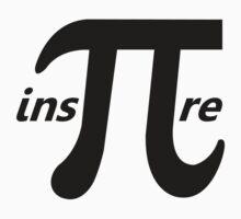 Inspire Inspirational Pi Symbol by TheShirtYurt