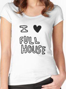 I HEART FULL HOUSE Women's Fitted Scoop T-Shirt