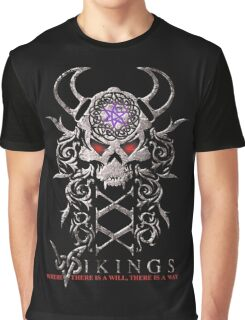 """Vikings """"Where there is a will, there is a way. Graphic T-Shirt"""