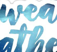 sweater weather /blue galaxy/ Sticker