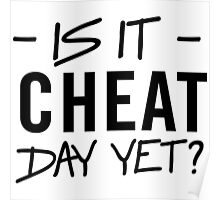 Is it cheat day yet? Poster