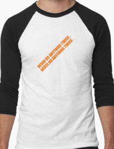Never Do Anything Twice Men's Baseball ¾ T-Shirt