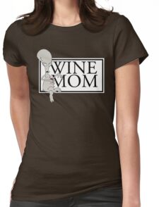 Roger the Wine Mom Womens Fitted T-Shirt