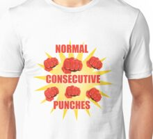 Normal Consecutive Punches! Unisex T-Shirt