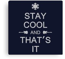 Stay Cool (gray) Canvas Print