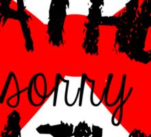 Shut up Heather! (Red bow) Sticker
