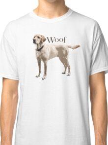 Woof - Retriever Classic T-Shirt